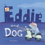 Booky Review: Eddie and Dog by Alison Brown
