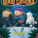 Booky Review: Good Crooks Book Two: Dog Gone! by Mary Amato