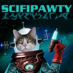 #SCIFIpawty In Real Life